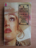 W. Somerset Maugham - Collected short stories (volumul 1)
