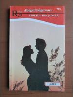 Anticariat: Abigail Edgeware - Sarutul din jungla