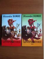 Anticariat: Alexandre Dumas - Conspiratorii (2 volume)
