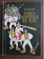 Anticariat: Alexandru Mitru - Copiii muntelui de aur