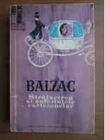 Balzac - Stralucirea si suferintele curtezanelor
