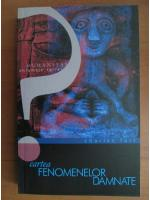 Anticariat: Charles Fort - Cartea fenomenelor damnate