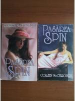 Colleen McCukough - Pasarea spin (2 volume)