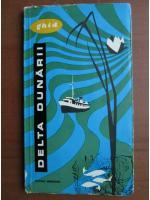 Delta Dunarii. Ghid 1967