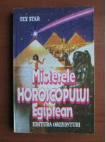 Anticariat: Ely Star - Misterele horoscopului egiptean