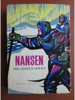 Anticariat: Fridtjof Nansen - Prin noapte si gheata