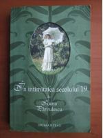 Anticariat: Ioana Parvulescu - In intimitatea secolului 19
