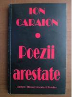 Anticariat: Ion Caraion - Poezii arestate