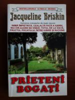 Jacqueline Briskin - Prieteni bogati