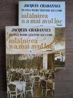 Jacques Chabannes - Intalnirea n-a mai avut loc (2 volume)