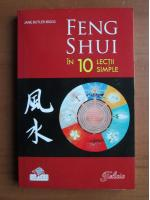 Jane Butler Biggs - Feng Shui in 10 lectii simple