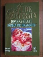 Anticariat: Jude Deveraux - Doamna raului. Roman de dragoste