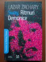 Anticariat: Lazar Zachary - Sway, ritmuri demonice