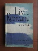 Anticariat: Liviu Rebreanu - Nuvele