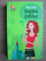 Meg Cabot - Regina gafelor