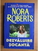 Nora Roberts - Dezvaluire socanta
