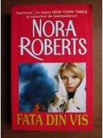 Nora Roberts - Fata din vis