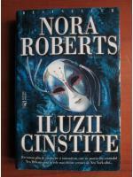 Nora Roberts - Iluzii cinstite