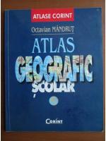 Anticariat: Octavian Mandrut - Atlas geografic scolar