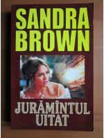 Anticariat: Sandra Brown - Juramantul uitat