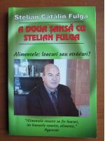 Stelian Catalin Fulga - A doua sansa cu Stelian Fulga