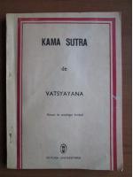 Anticariat: Vatsyayana - Kama Sutra. Manual de sexologie hindusa