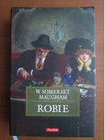 Anticariat: W. Somerset Maugham - Robie