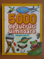 Anticariat: 5000 de lucruri uimitoare
