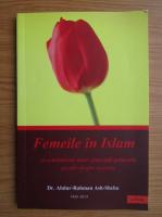 Anticariat: Abdur Rahman - Femeile in Islam si combaterea unor conceptii generale gresite despre acestea