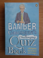 Anticariat: Bamber Gascoigne - Bamber Gascoigne's Challenging quiz book