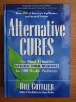 Anticariat: Bill Gottlieb - Alternative cures
