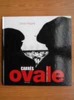Anticariat: Daniel Maigne - Carres ovale. L'esprit du rugby