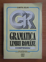 Dumitru Bejan - Gramatica limbii romane