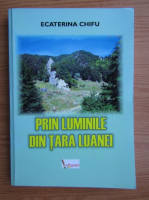 Anticariat: Ecaterina Chifu - Prin luminile din Tara Luanei