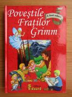 Fratii Grimm - Povestile fratilor Grimm