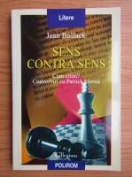 Jean Bollack - Sens contra sens