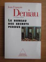 Jean Francois Deniau - Le bureau des secrets perdus