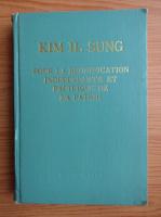 Anticariat: Kim Il Sung - Pour la reunification independante et pacifique de la patrie