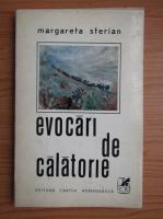 Anticariat: Margareta Sterian - Evocari de calatorie