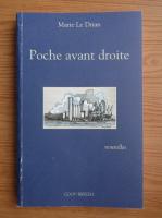 Anticariat: Marie Le Drian - Poche avant droite