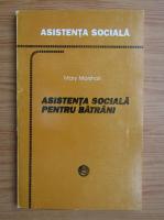 Anticariat: Mary Marshall - Asistenta sociala pentru batrani