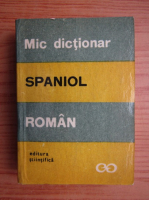 Anticariat: Mic dictionar Spaniol-Roman