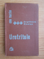 Anticariat: Nicolae Angelescu - Cum tratam uretritele