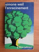 Anticariat: Simone Weil - L'Enracinement
