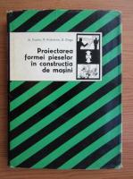 Anticariat: Stefan Enache - Proiectarea formei pieselor in constructia de masini