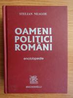 Anticariat: Stelian Neagoe - Oameni politici romani