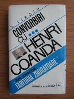 Anticariat: V. Firoiu - Convorbiri cu Henri Coanda