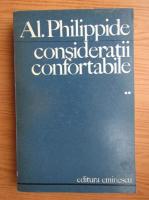 Anticariat: Al. Philippide - Consideratii confortabile (volumul 2)