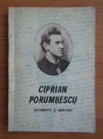 Ciprian Porumbescu - Documente si marturii