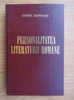 Anticariat: Constantin Ciopraga - Personalitatea literaturii romane